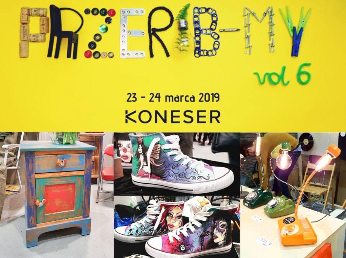 """Targi Przerób-my, Zabytkowy obiekt """"Koneser"""", Festiwal Przerób-my, targi rękodzieła, ręcznie robione, handmade, oryginalne rzeczy do mieszkania, żółty plakat i zdjęcia wystawianych przedmiotów, recykling, upcykling"""